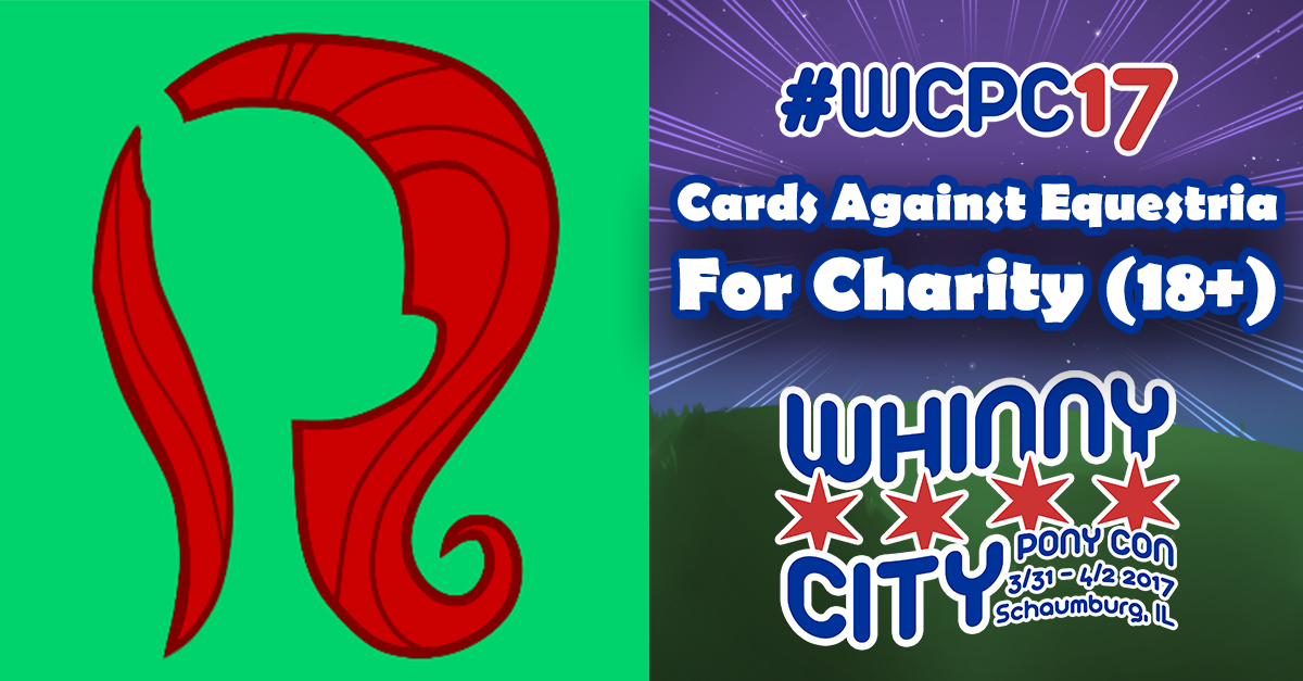 Cards Against Equestria For Charity (18+)