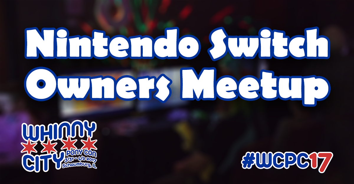 Nintendo Switch Owners Meetup
